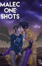 Malec One Shots by MsDysfuntionlMisfit