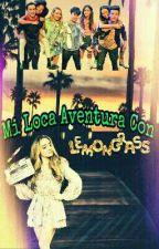 Mi loca aventura con Lemongrass by ReginaLemonerDCora