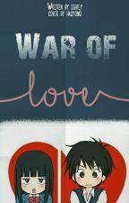 WAR OF LOVE by sshfly