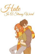 Hate Is A Strong Word (A Jily Fanfic)//FINISHED! by maraudersarmy66