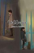 I Lo(st)ve  You ✔ by PranindyaAyu