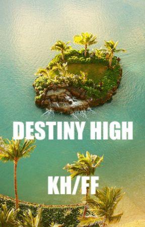 Destiny High [KH/FF] by mangosherbert01