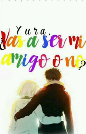 Yura, ¿Vas a ser mi amigo, o no?; Otayurio/Omegaverse [2] by TheStalkerCat