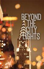 Beyond The City Lights by _milanminaj