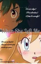 When She Left Me  by amourshipper94
