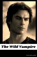 The Wild vampire (damon salvatore) by TheGEEKishx