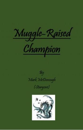 Muggle-Raised Champion