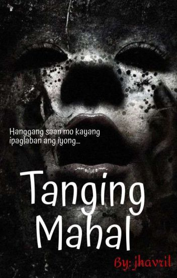 Tanging Mahal - One Shot