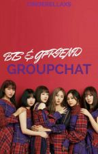 GROUP CHAT (BTS & GFRIEND) by hyora88