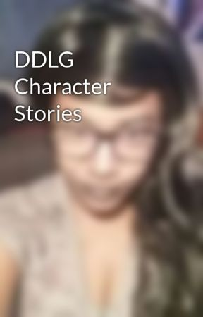 DDLG Character Stories by terminallyArisen