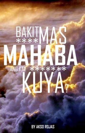 Bakit Mas Mahaba ang kay Kuya by AksoRojas