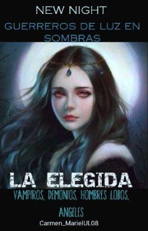 LA ELEGIDA (NEW NIGHT)  by Carmen_MarielUL08