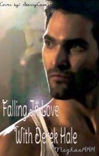 Falling in love with Derek Hale (teen wolf/ Derek Hale fanfic) by meghan141414