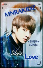 Silent Love; BTS Jungkook by mnrakidz
