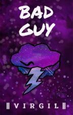 Bad Guy || Sanders Sides by Bekka911