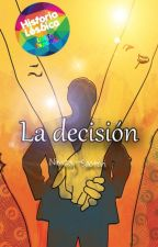 La decisión by Nimzaj-Saotori