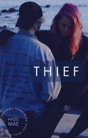 Thief // A MC Fanfiction by hazelzoemae