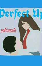 Perfect Up by putrisavita
