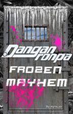 Danganronpa: Frozen Mayhem by elyria_xx