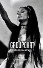 Groupchat - Jariana  by Buteraspurpose