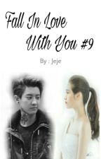 Fall In Love With You by jeje_01