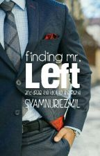 Finding Mr. Left by syamnuriezmil