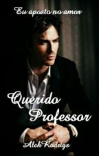 Querido Professor  by AlehRodrigs