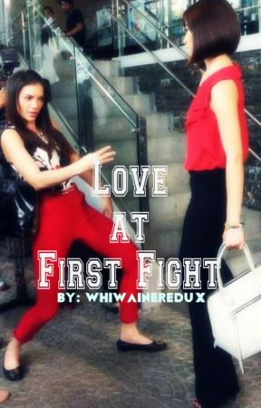 Love at first fight by unforgivenwedux