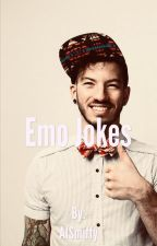 Emo Jokes by AlSmiffy