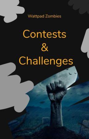 WattpadZombies: Contests & Challenges by WattpadZombies