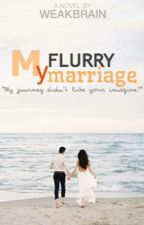 My Flurry Marriage by weakbrain