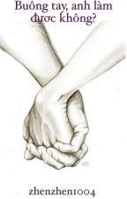 [AllKook] Buông tay, anh làm được không? by zhenzhen1004