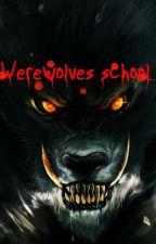Ngôi trường của sói by Hellfirest123