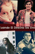 Cuando el Destino los une by DanceOn1100