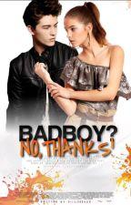 BadBoy?No,Thanks! by diiilooosch