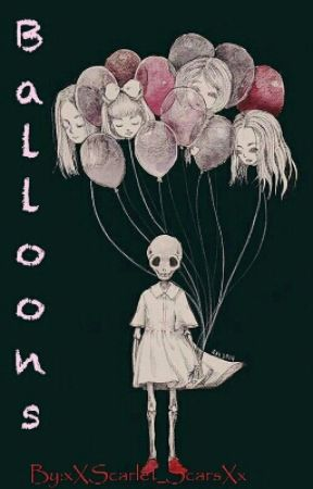 Balloons by xXScarlet_ScarsXx