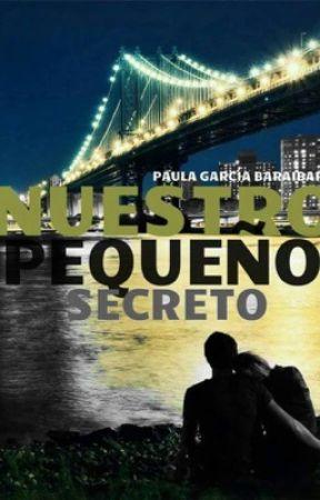 NUESTRO PEQUEÑO SECRETO by paula_gb138