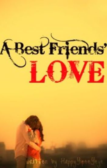 A Best Friends' Love