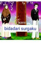 Bidadari Surgaku  by syah_putri1224