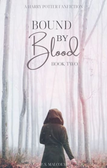 Bound By Blood (Muggle Meets Magic #2)
