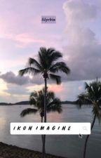 ▷ iKON IMAGINES by kim-mambin