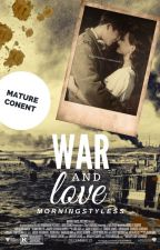 war and love - [h.s.] by morningstyless