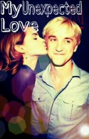 My Unexpected Love - Dramione (On Hold)