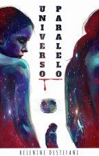 Universo Paralelo by HelenineDestefani