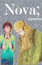 Nova; //a tsukishima x yamaguchi fanfiction// by iamlostamongthestars