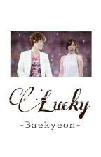 Lucky - Baekyeon ✔ by specialforbaekyeon
