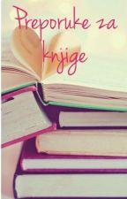 Preporuke za knjige by ATrip2Neverland