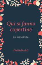 Qui si fanno copertine by GirlOnBookC
