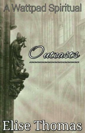 Outcasts by elise_in_wonder