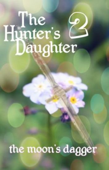 The Hunter's Daughter 2
